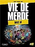 Vie de merde : Best of