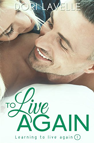 To Live Again by Dori Lavelle ebook deal