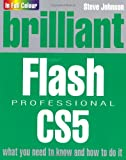 Brilliant Flash Professional Cs5 (0273740636) by Johnson, Steve