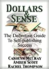 Dollars & Sense: The Definitive Guide to Self-publishing Success