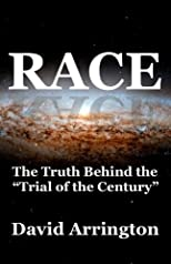 Race - The Truth Behind 'The Trial of the Century'