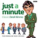 Just A Minute: Derek Nimmo Classics Radio/TV Program by Ian Messiter Narrated by Derek Nimmo