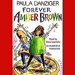 Forever Amber Brown | Paula Danziger