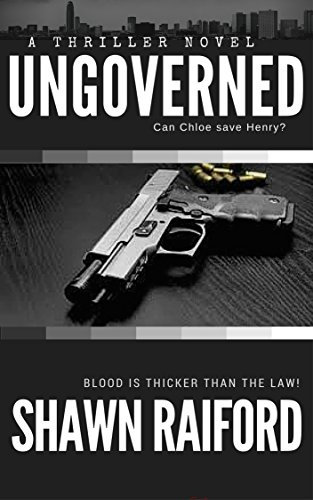 Free Kindle Book : Ungoverned: A Thriller and Suspense Novel (Ungoverned Series Book 1)