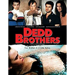 Dedd Brothers