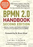 img - for BPMN 2.0 Handbook Second Edition: Methods, Concepts, Case Studies and Standards in Business Process Modeling Notation (BPMN) book / textbook / text book