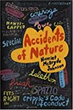 img - for By HARRIET MCBRYDE JOHNSON Accidents of Nature book / textbook / text book