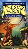 The Star Scroll (Dragon Prince, Book 2)