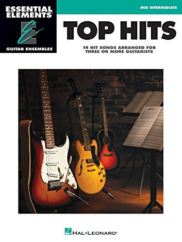 Top Hits: Essential Elements Guitar Ensembles - Early Intermediate Level by Hal Leonard Publishing Corporation (Other Contributor) (1-Dec-2014) Paperback