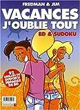 Vacances j'oublie tout : BD & Sudoku