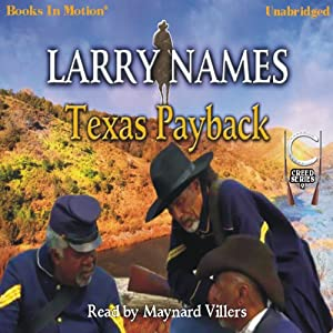Texas Payback: Creed Series, Book 2 | [Larry Names]