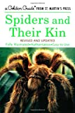 Spiders and Their Kin (A Golden Guide from St. Martins Press)