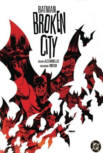 Azzarello, Brian [ Batman: Broken City (Batman) ] [ BATMAN: BROKEN CITY (BATMAN) ] Jul - 2005 { Paperback }