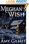 Meghan's Wish (a Love and Danger Chri...