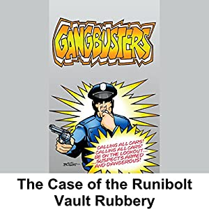 Gangbusters: The Case of the Rumbold Vault Robbery Radio/TV Program
