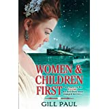 Women and Children Firstby Gill Paul