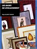 echange, troc Régine Bourget Tromeur - Les bases de l'encadrement