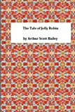 img - for The Tale of Jolly Robin book / textbook / text book
