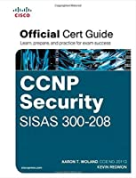 CCNP Security SISAS 300-208 Official Cert Guide ebook download