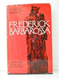 img - for Frederick Barbarossa; book / textbook / text book