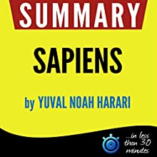 Summary: Sapiens Audiobook by  Book Summary Narrated by Kelly Rhodes