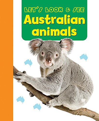 Let's Look & See: Australian Animals PDF
