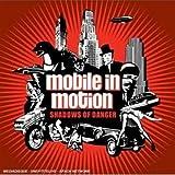 echange, troc Mobile In Motion, Sebastien Von Roth - Shadows Of Danger