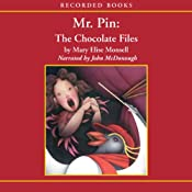Mr. Pin: The Chocolate Files | Mary Elise Monsell