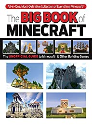 The Big Book of Minecraft: The Unofficial Guide to Minecraft & Other Building Games