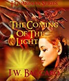 img - for The Coming Of The Light~Dark Wizard Fantasy Sword & Sorcery (Guardian Series) book / textbook / text book