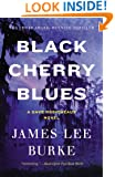 Black Cherry Blues: A Novel (Dave Robicheaux Book 3)
