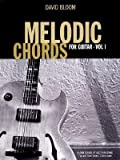 img - for [(Melodic Chords for Guitar: Pt. 1)] [Author: Deputy Director Harvard Institute for International Development and Professor of Population and Health Economics David Bloom] published on (October, 2007) book / textbook / text book