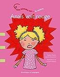 """Afficher """"Anaïs voit rouge"""""""