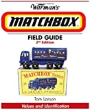 img - for Warman's Matchbox Field Guide: Values and Identification (Warmans Field Guide) book / textbook / text book