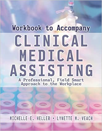 Workbook to Accompany Clinical Medical Assisting