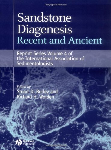 Sandstone Diagenesis: Recent and Ancient (Reprint Series 4 of the IAS) (International Association Of Sedimentologists Reprints)