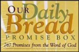 Our Daily Bread Promise Box: 240 Promises From the Word of God