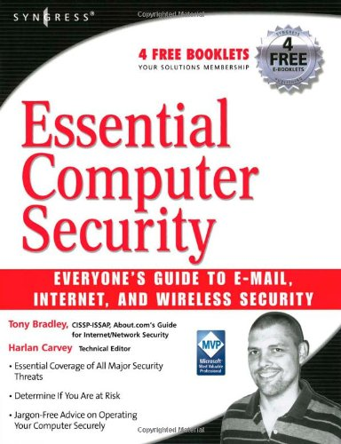 Essential Computer Security: Everyone's Guide to Email,...