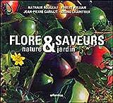 echange, troc Jean-Pierre Carrazé - Flore & Saveurs : Nature et jardin
