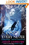 Once Every Never: Book One Of The Once Every Never Trilogy