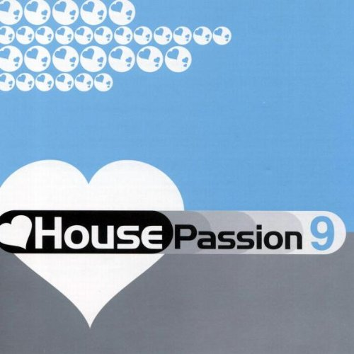 House Passion 9