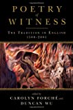 img - for Poetry of Witness: The Tradition in English, 1500 - 2001 book / textbook / text book