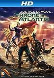 Justice League: Throne of Atlantis [HD]