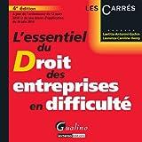 L'essentiel du droit des entreprises en difficulté 2014-2015...