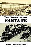 The Story of the  Santa Fe
