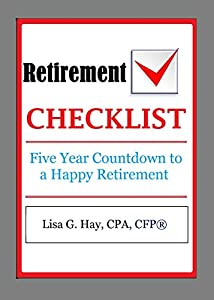 Retirement Checklist: Five Year Countdown to a Happy Retirement