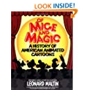 Of Mice and Magic: A History of American Animated Cartoons, Revised and Updated Edition