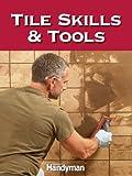 Tile Skills & Tools