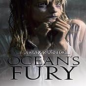 Ocean's Fury | [Adam Santo]