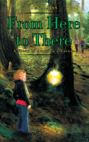 From Here To There: A Story Of America'S Future